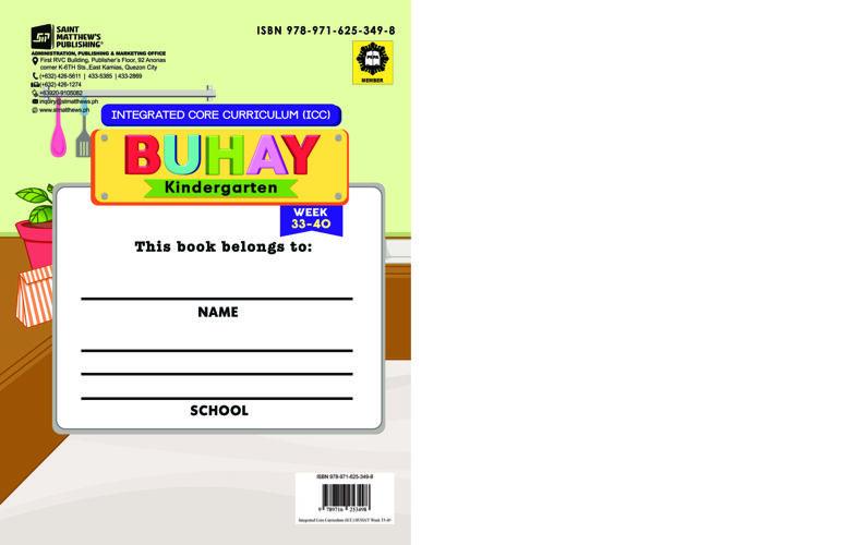 Integrated Core Curriculum (ICC) BUHAY Kindergarten: Week 33