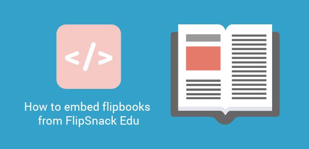 embed flipbooks flipsnack edu