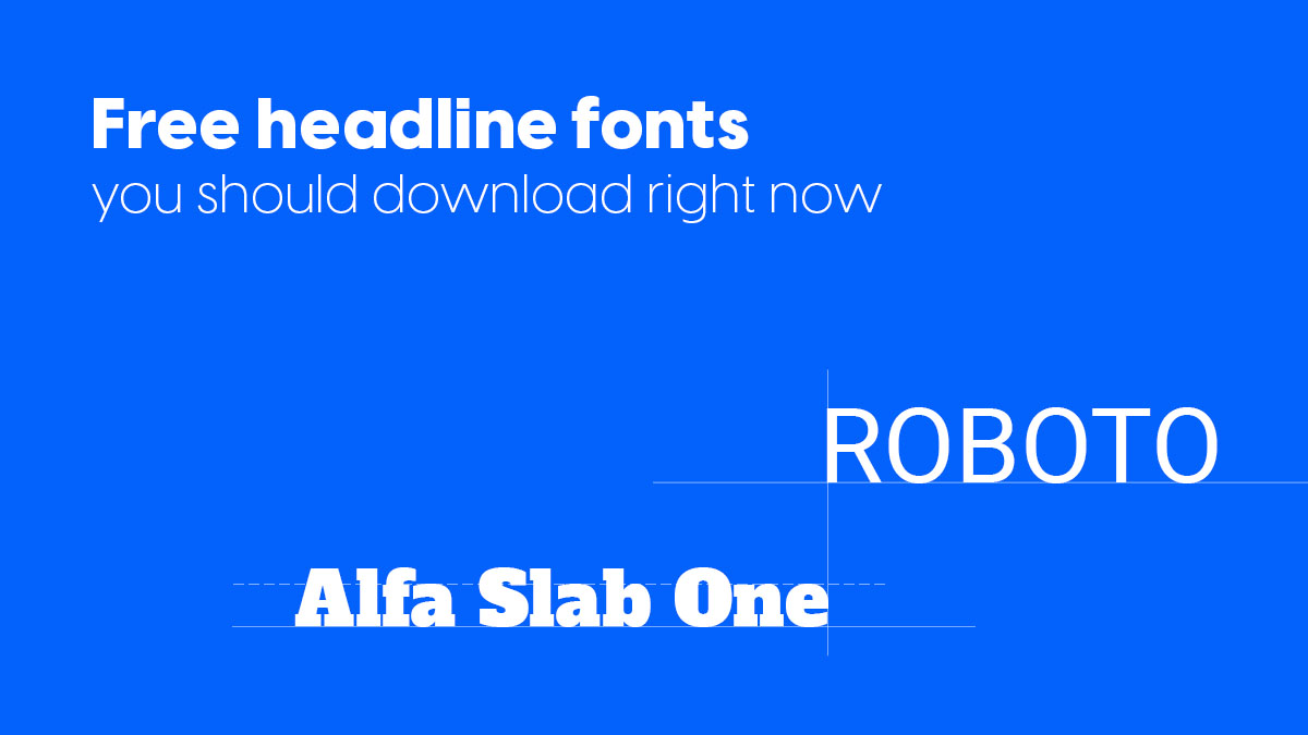 Cover image for the best free headline fonts blog post