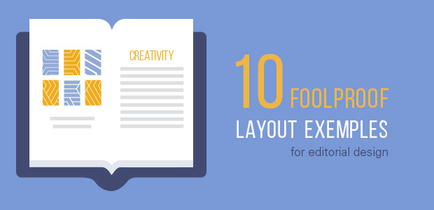 editorial design 10 foolproof layout examples to inspire you