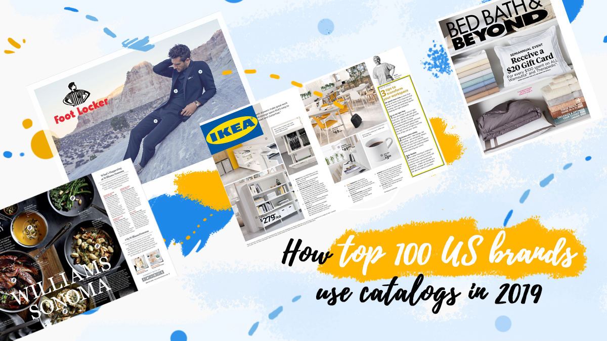 How top 100 US brands use catalogs in 2019