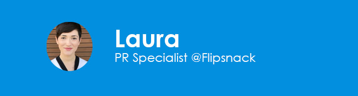 Laura, PR specialist at Flipsnack
