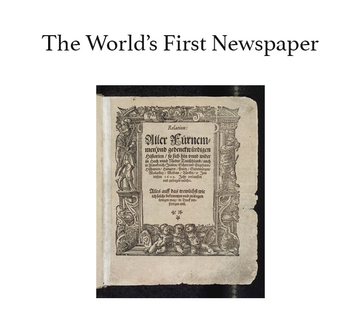 The World`s First Newspaper