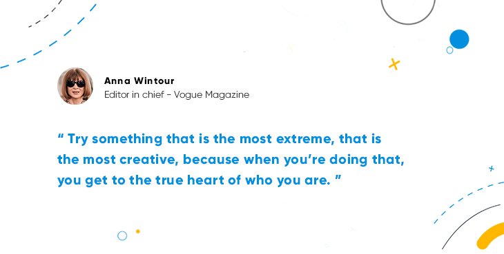 Quote from Anna Wintour