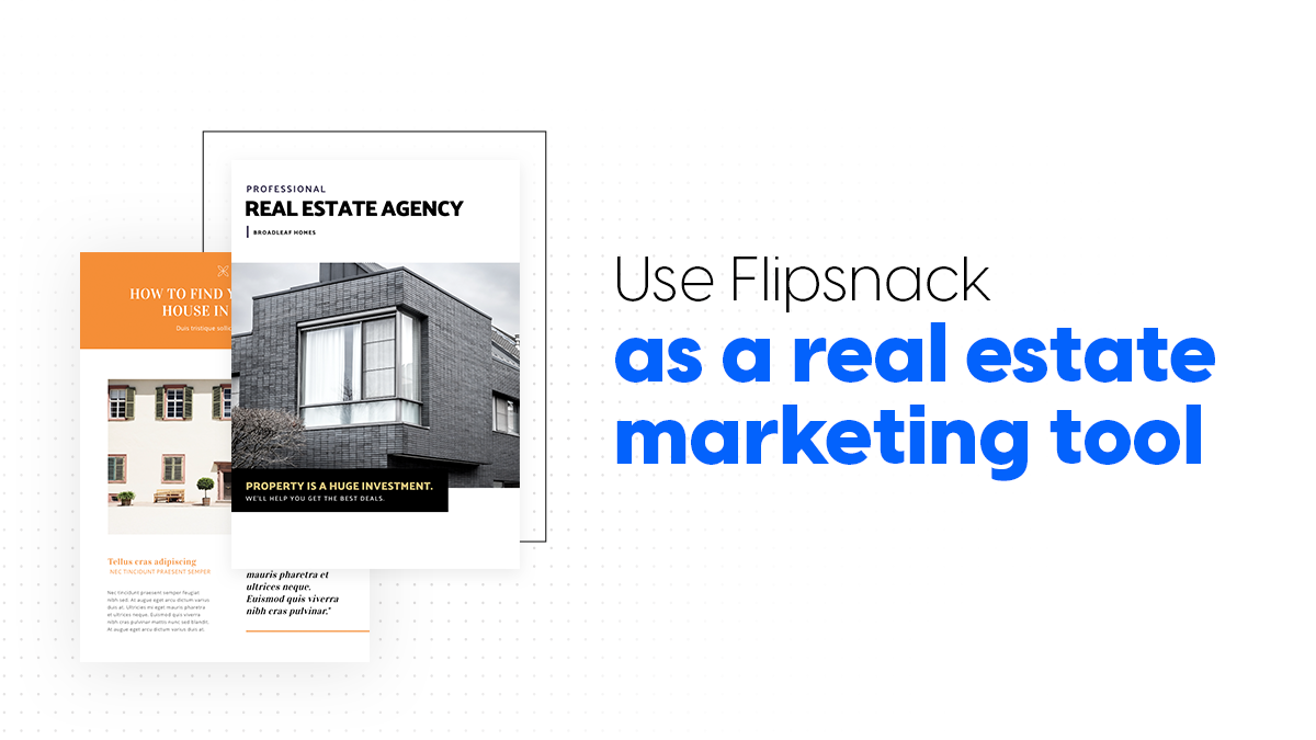 cover Flipsnack as a real estate marketing tool