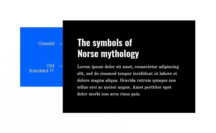 Oswald & Old Standard TT font pairing example