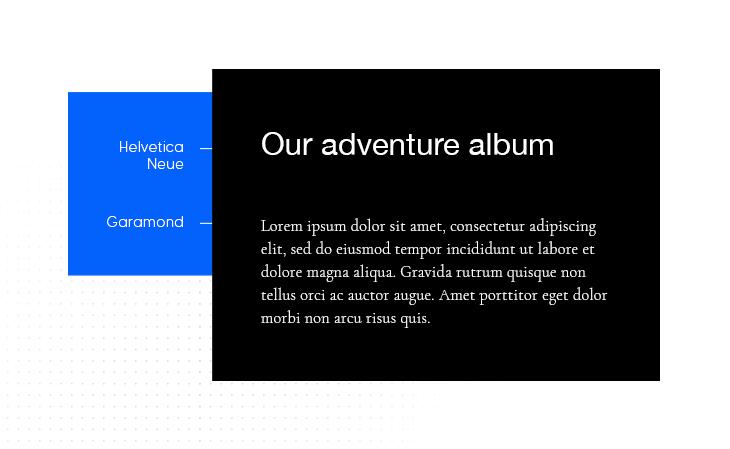 Helvetica Neue & Garamond font pairing example
