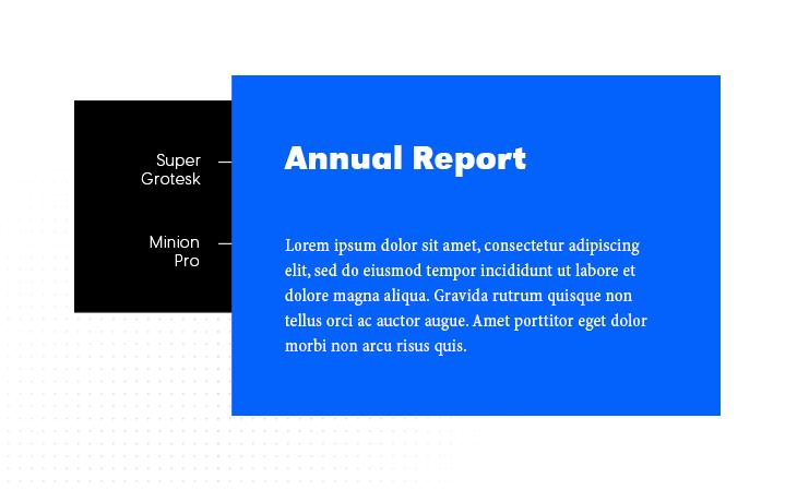 Super Grotesk & Minion Pro font combination example