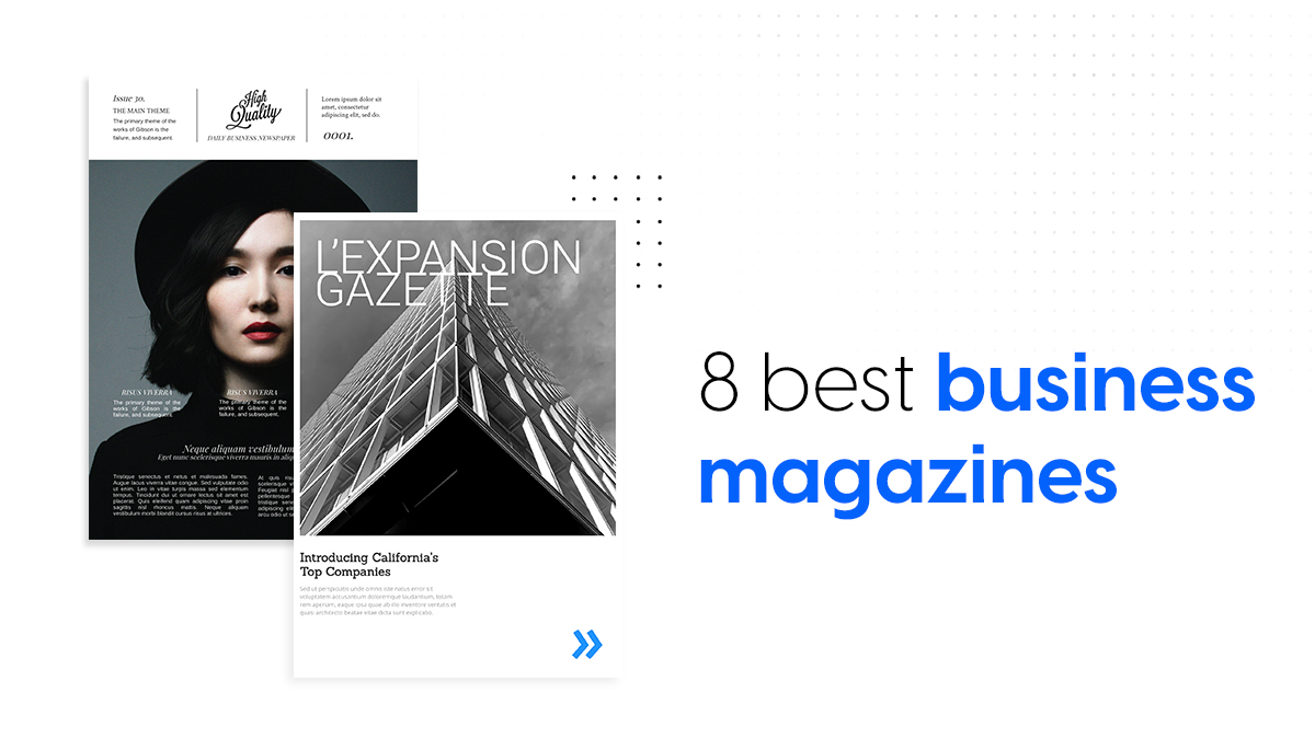 8 best business magazines everyone should read