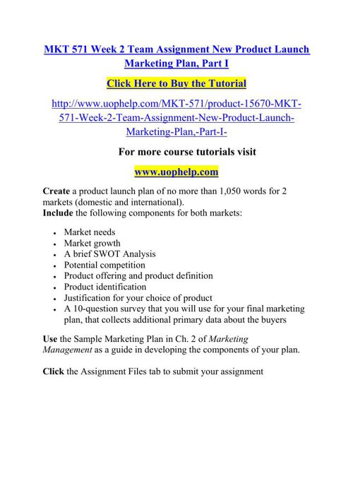 Components Marketing Plan | Mkt 571 Week 2 Team Assignment New Product Launch Marketing Plan By