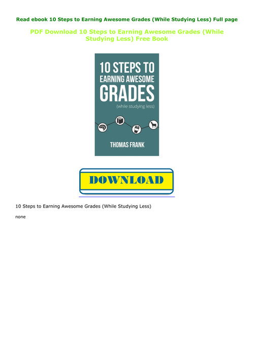 10 steps to earning awesome grades pdf free download
