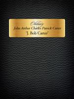 John Arthur Charles Patrick Carter Memorial Page and Obituary