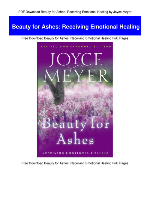 beauty for ashes joyce meyer free pdf