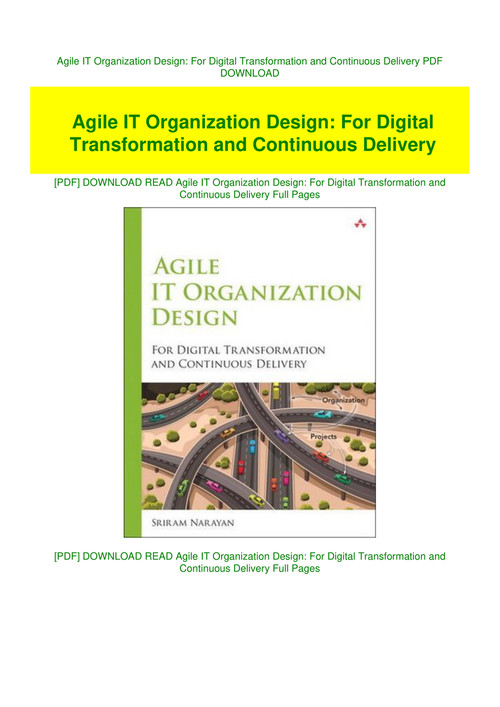Agile It Organization Design For Digital Transformation And Continuous Delivery Pdf Download