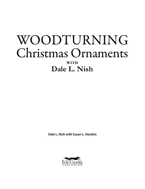 Nish Woodturning Christmas Ornaments with Dale L