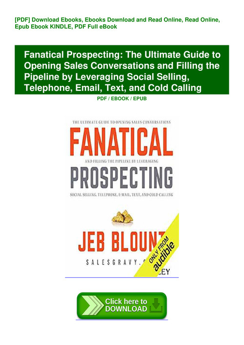 Download Fanatical Prospecting The Ultimate Guide To Opening Sales
